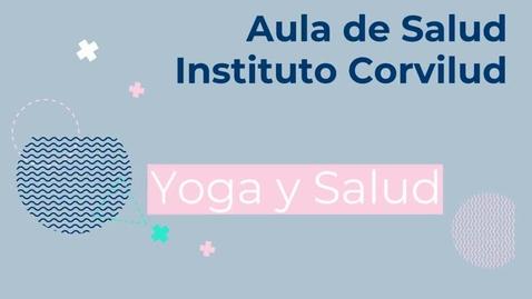 Miniatura para la entrada Aula de Salud: Yoga para la Salud
