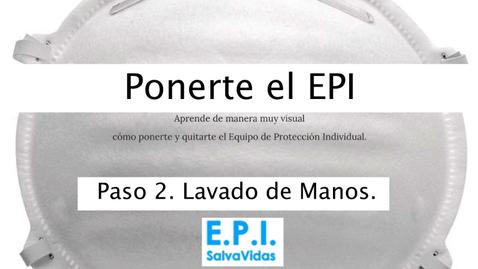 Miniatura para la entrada Ponerte el E.P.I. - Paso 02  - Lavado de Manos.