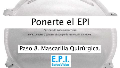 Miniatura para la entrada Ponerte el E.P.I. - Paso 08 - Mascarilla Quirúrgica.