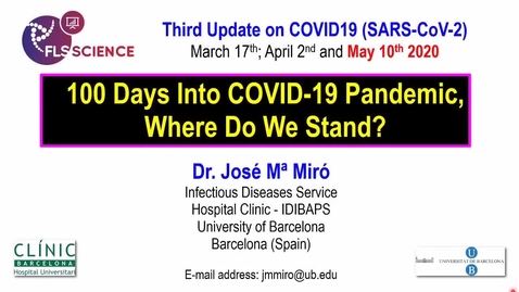 Miniatura para la entrada 100 días de pandemia de COVID-19 - ¿dónde nos encontramos - Dr. JM. Miró