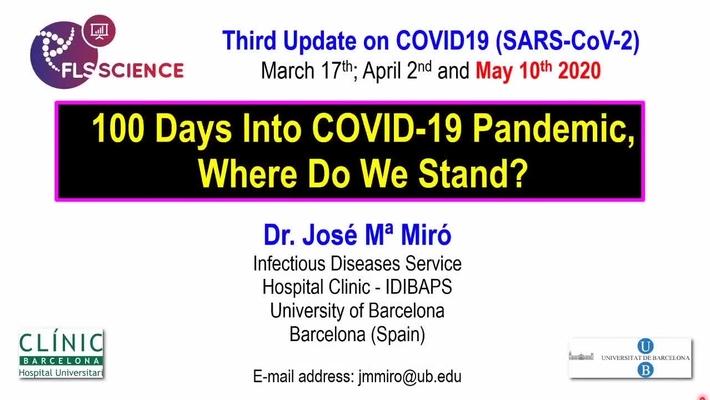 100 días de pandemia de COVID-19 - ¿dónde nos encontramos - Dr. JM. Miró