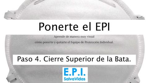Miniatura para la entrada Ponerte el E.P.I. - Paso 04 - Cierre Superior de la Bata