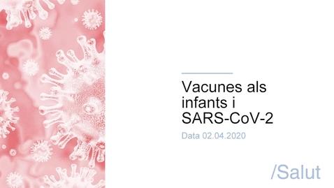 Miniatura para la entrada Vacunes als infants i SARS-CoV-2