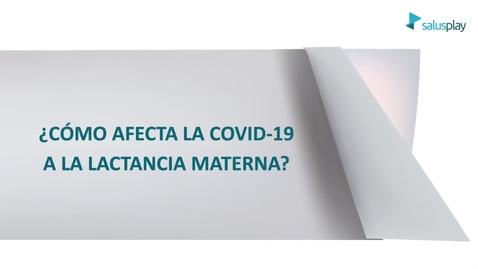 Miniatura para la entrada ¿La Covid 19 afecta a la lactancia materna?