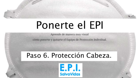 Miniatura para la entrada Ponerte el E.P.I. - Paso 06 - Protección Cabeza