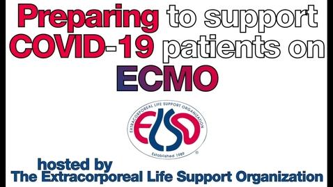 Miniatura para la entrada Preparación para apoyar a los pacientes con COVID-19 con ECMO