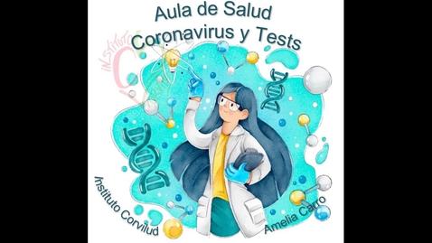 Miniatura para la entrada Aula de Salud: coronavirus y los test para su detección