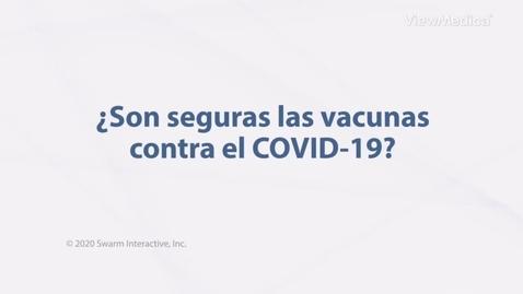 Miniatura para la entrada ¿Son seguras las vacunas contra el COVID-19?