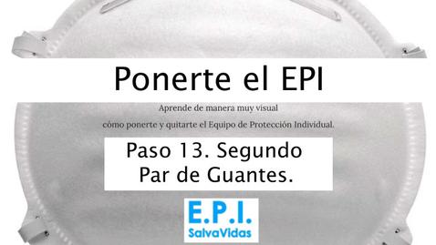 Miniatura para la entrada Ponerte el E.P.I. - Paso 13 - Segundo Par de Guantes