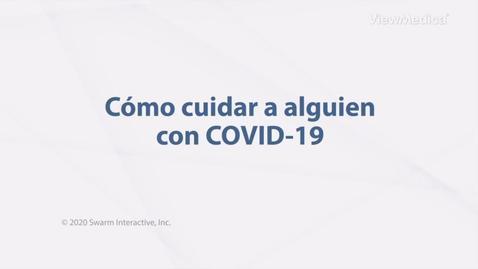 Miniatura para la entrada Cuidar de alguien que tiene COVID-19
