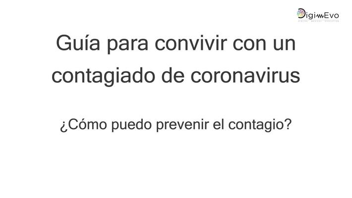 Guía para convivir con un contagiado de coronavirus. ¿Cómo puedo prevenir el contagio?
