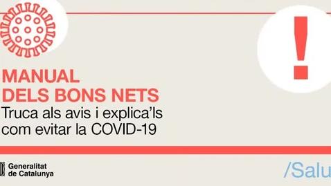 Miniatura para la entrada Manual dels bons nets - Truca als avis i explica'ls com evitar la COVID-19.temp