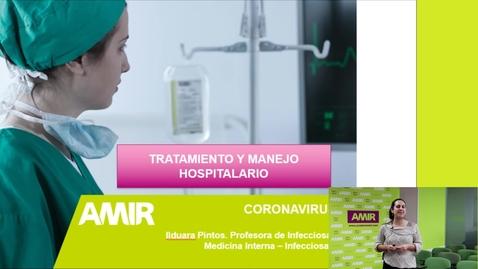 Miniatura para la entrada Especial coronavirus (COVID-19) - Tratamiento y manejo hospitalario