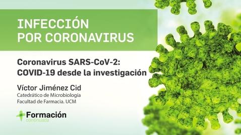 Miniatura para la entrada Coronavirus SARS-CoV-2 - COVID-19 desde la investigación'