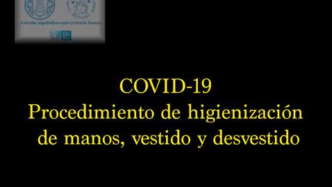 Miniatura para la entrada COVID-19_ procedimiento de higienización de manos, vestido y desvestido