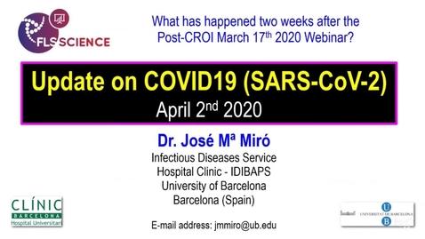 Miniatura para la entrada Actualización sobre la situación de la COVID-19 _ Dr. Josep Maria Miró - 03_abril_2020