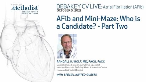 Thumbnail for entry DeBakey CV live: Atrial Fibrillation (AFib) 10.05.21