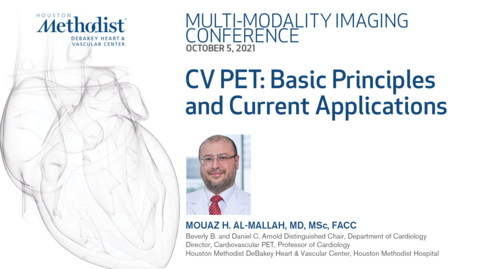 Thumbnail for entry DeBakey Multi-Modality Imaging Conference 10.05.21