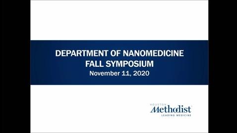 Thumbnail for entry Nanomedicine Symposium 11.11.20