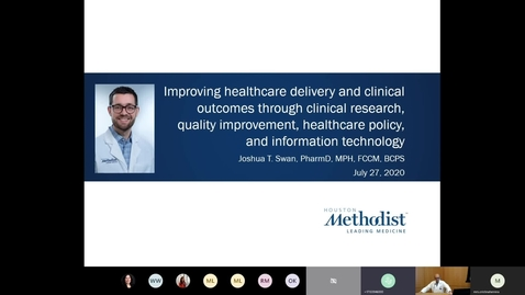 Thumbnail for entry Improving Healthcare Delivery and Clinical Research Seminar - Joshua Swan, PharmD 7.27.20