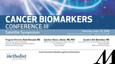 Thumbnail for entry Cancer Biomarkers Conference Satellite Symposium