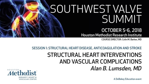Thumbnail for entry Structural Heart Interventions and Vascular Complications