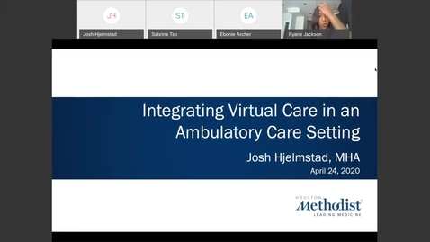 Thumbnail for entry Integrating Virtual Care in an Ambulatory Care Setting with Josh Hjelmstad, MHA 04.24.20