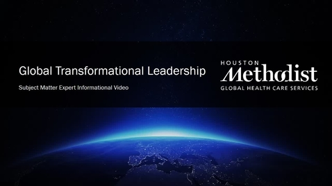 Thumbnail for entry Global Transformation Leadership Video (Subject Matter Expert)