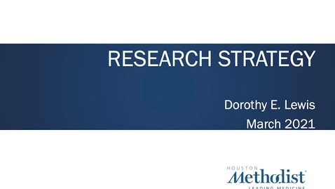 Thumbnail for entry Research Strategy 3.16.21