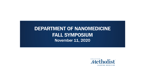 Thumbnail for entry Nanomedicine Symposium 11.11.20