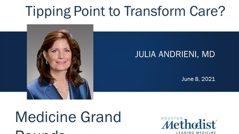 Thumbnail for entry Has Value Base Care Reached a Tipping Point with Dr. Julia Andrieni - 6.8.21