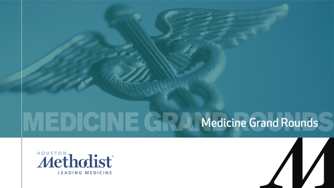 Thumbnail for entry Medicine Grand Rounds  2.4.20