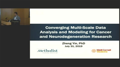 Thumbnail for entry Converging Multi Scale Data Analysis with Zheng Yin, PhD 7.31.19