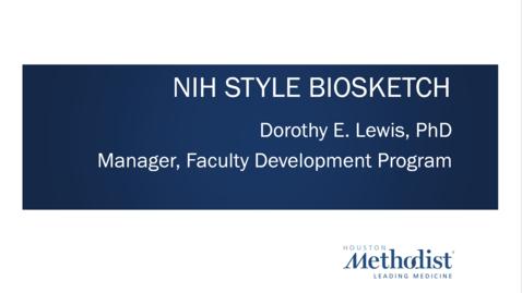 Thumbnail for entry NIH Biosketch/CV 08.17.21