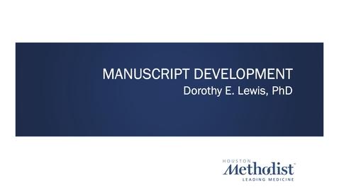 Thumbnail for entry Manuscript Preparation Workshop 02.23.21