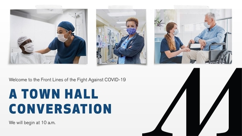 Thumbnail for entry Town Hall Conversation X: The Front Lines of the Fight Against COVID-19 (Marc L. Boom, MD) 01/13/21