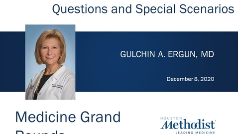 Thumbnail for entry The Esophagus for the Internist with Gulchin Ergun, MD 12.08.20