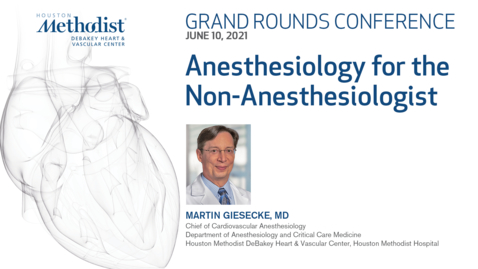 Thumbnail for entry DeBakey Grand Rounds 06.10.21