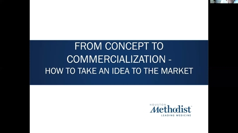 Thumbnail for entry 11-Concept to Commercialization Session Eleven 11.4.20