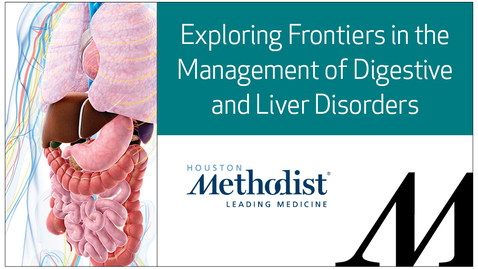Thumbnail for entry 6th Annual David M. Underwood Center for Digestive Disorders: Exploring Frontiers in the Management of Digestive and Liver Disorders - 06.11.21