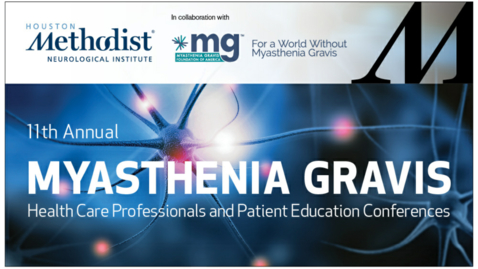 Thumbnail for entry Myasthenia Gravis 11th Annual Patient Education Conference - 10.24.20