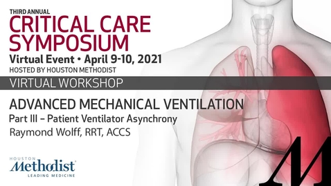 Thumbnail for entry Advanced Mechanical Ventilation Pt 3 - Patient Ventilator Asynchrony