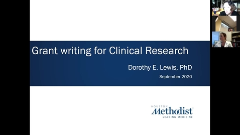 Thumbnail for entry 02 Key Elements of Clinical Research: Grant Writing for Clinical Research 09.22.20
