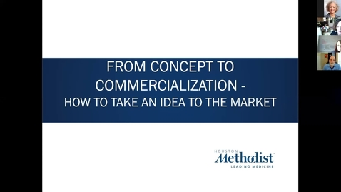 Thumbnail for entry 09- Concept To Commercialization Session Nine 10.7.20