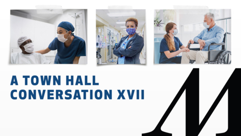 Thumbnail for entry A Town Hall Conversation XVII 09.02.21