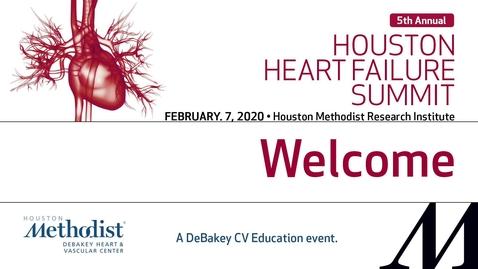 Thumbnail for entry 5th Annual Heart Failure Summit 02.07.20