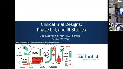 Thumbnail for entry Key Elements of Clinical Research- Course 4: Clinical Trial Design 10.5.20