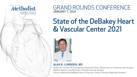 Thumbnail for entry DeBakey Grand Rounds 01.07.21