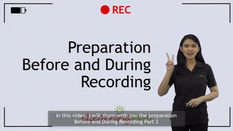 Thumbnail for entry Preparation Before and During Recording - Part 2 - Quiz