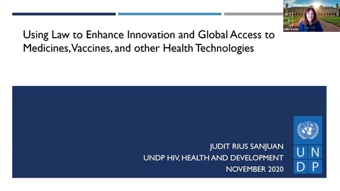 """Thumbnail for entry """"Using Law to Enhance Innovation and Global Access to Medicine, Vaccines, and other Health Technologies"""""""